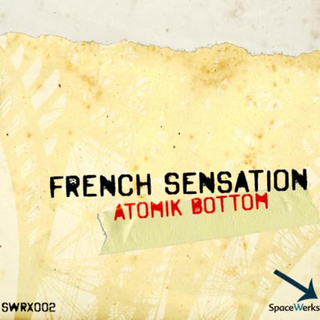 Atomik Bottom – French Sensation