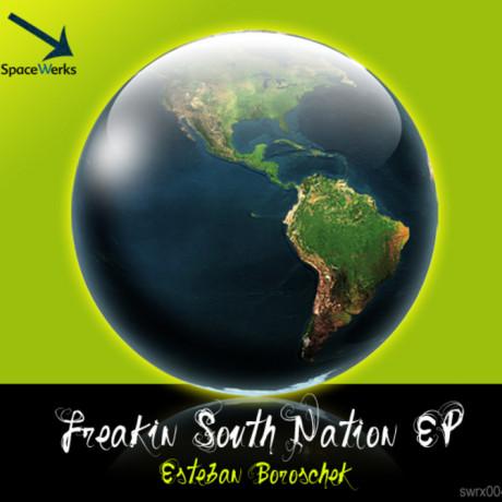 Eseteban Boroschek – Freakin South Nation