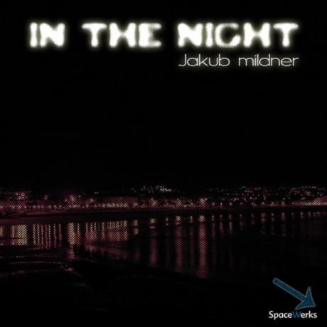 Jakub Mildner – In The Night