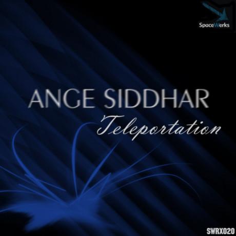 Ange Siddhar – Teleportation